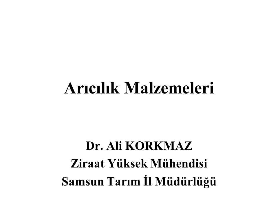 Arıcılık Malzemeleri Dr. Ali KORKMAZ Ziraat Yüksek Mühendisi Samsun Tarım İl Müdürlüğü