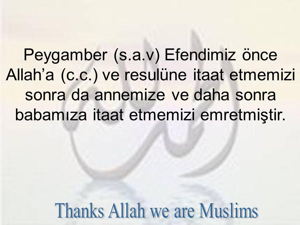Allah'ın Rahmeti Boldur Annenin çocuğuna sevgisi böyle olursa Allah'ın (c.c.) kullarına sevgisini, rahmetini siz hesaplayın.