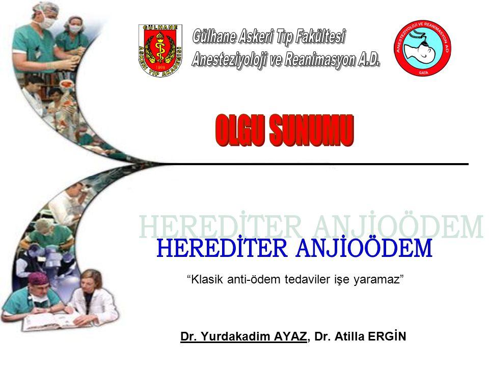 """Dr. Yurdakadim AYAZ, Dr. Atilla ERGİN """"Klasik anti-ödem tedaviler işe yaramaz"""""""