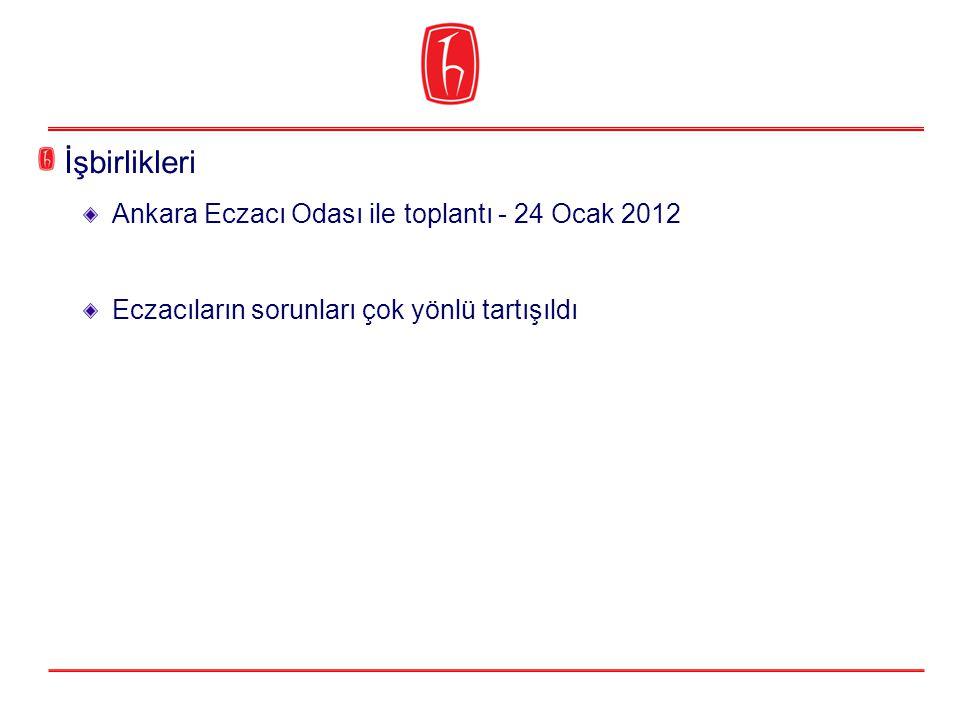 İşbirlikleri Ankara Eczacı Odası ile toplantı - 24 Ocak 2012 Eczacıların sorunları çok yönlü tartışıldı