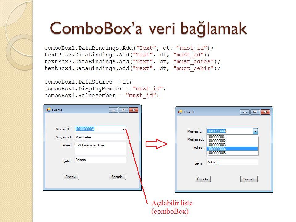ComboBox'a veri ba ğ lamak