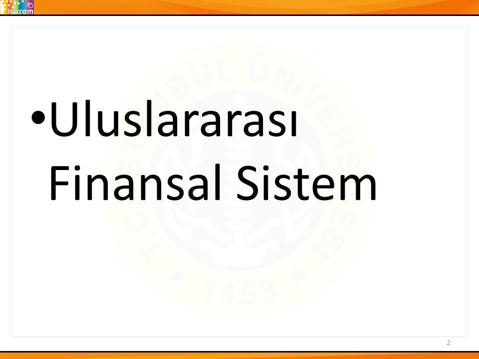 Döviz Piyasasına Müdahale: Yabancı (Euro) Varlık Alımı 13 1.