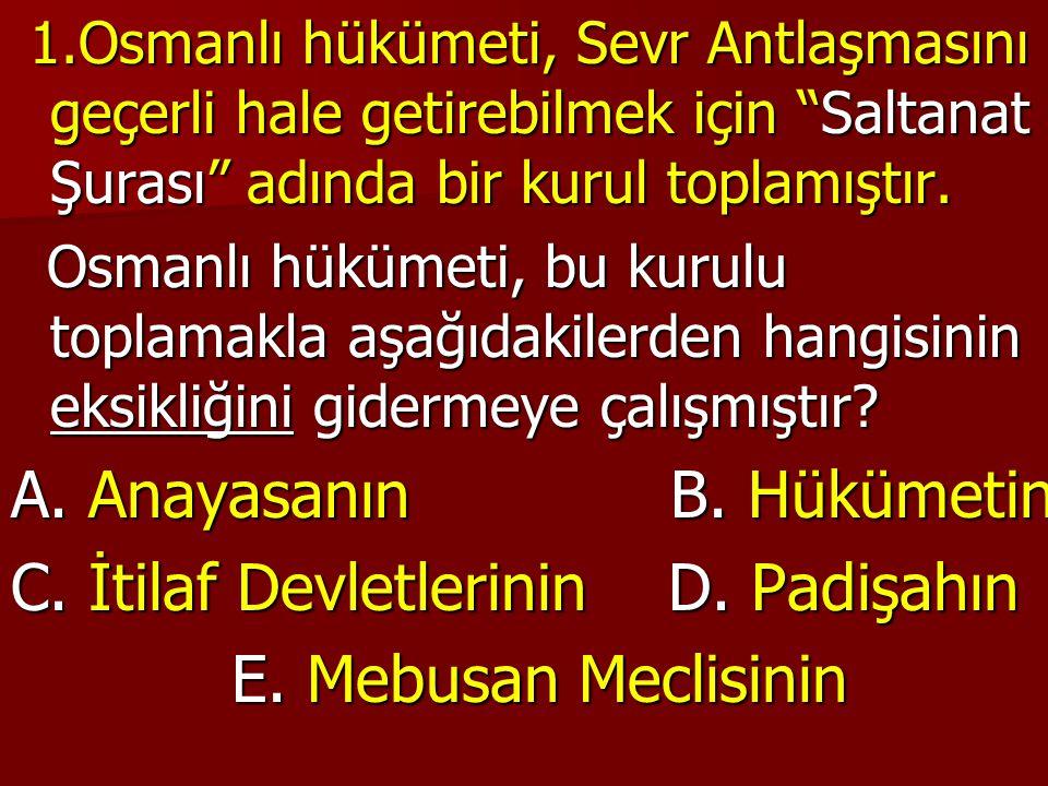"""1.Osmanlı hükümeti, Sevr Antlaşmasını geçerli hale getirebilmek için """"Saltanat Şurası"""" adında bir kurul toplamıştır. 1.Osmanlı hükümeti, Sevr Antlaşma"""