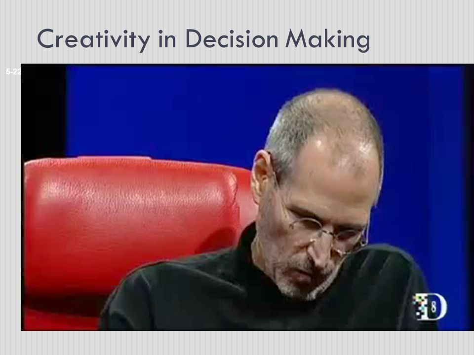 Creativity in Decision Making 5-22