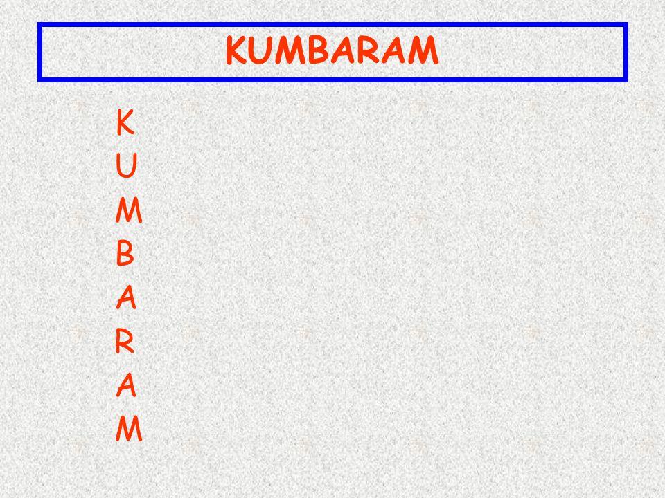 K U M B A R A M KUMBARAM