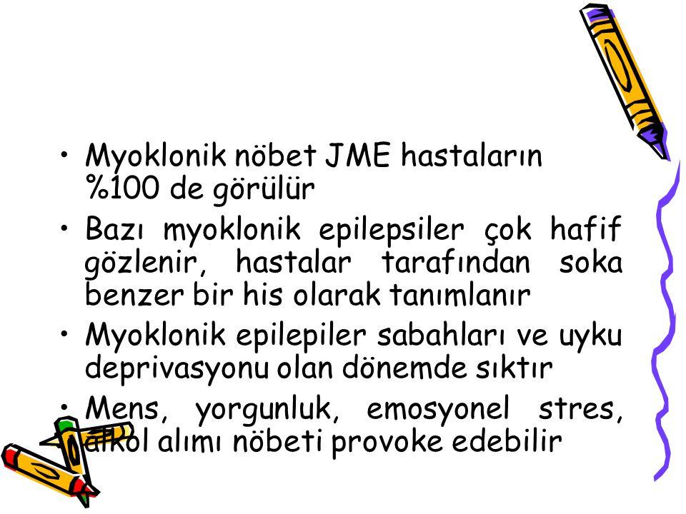 Myoklonik nöbet JME hastaların %100 de görülür Bazı myoklonik epilepsiler çok hafif gözlenir, hastalar tarafından soka benzer bir his olarak tanımlanı