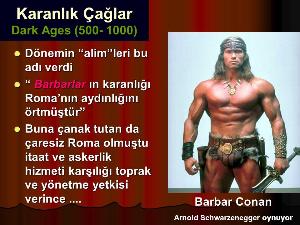 """Karanlık Çağlar Dark Ages (500- 1000) Dönemin """"alim""""leri bu adı verdi Dönemin """"alim""""leri bu adı verdi """" Barbarlar ın karanlığı Roma'nın aydınlığını ör"""