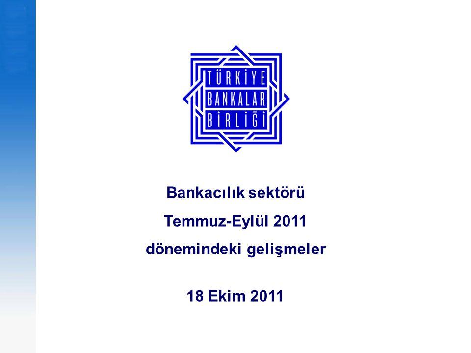 22 Bankacılıkta Gelişmeler; Bilgilendirme Toplantısı Ekim 2011 Sermaye yeterliliği düştü