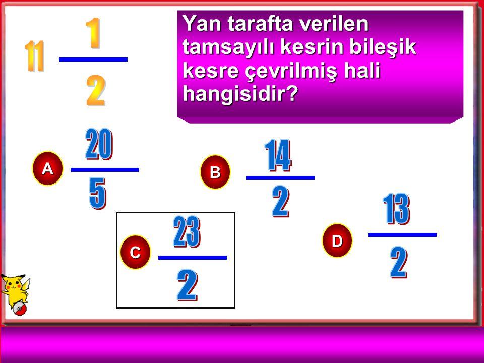 Aşağıda verilen tamsayılı kesri bileşik kesre çevirelim.