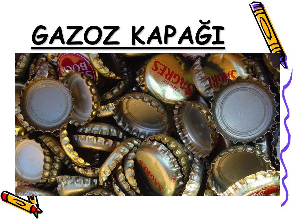 GAZOZ KAPAĞI