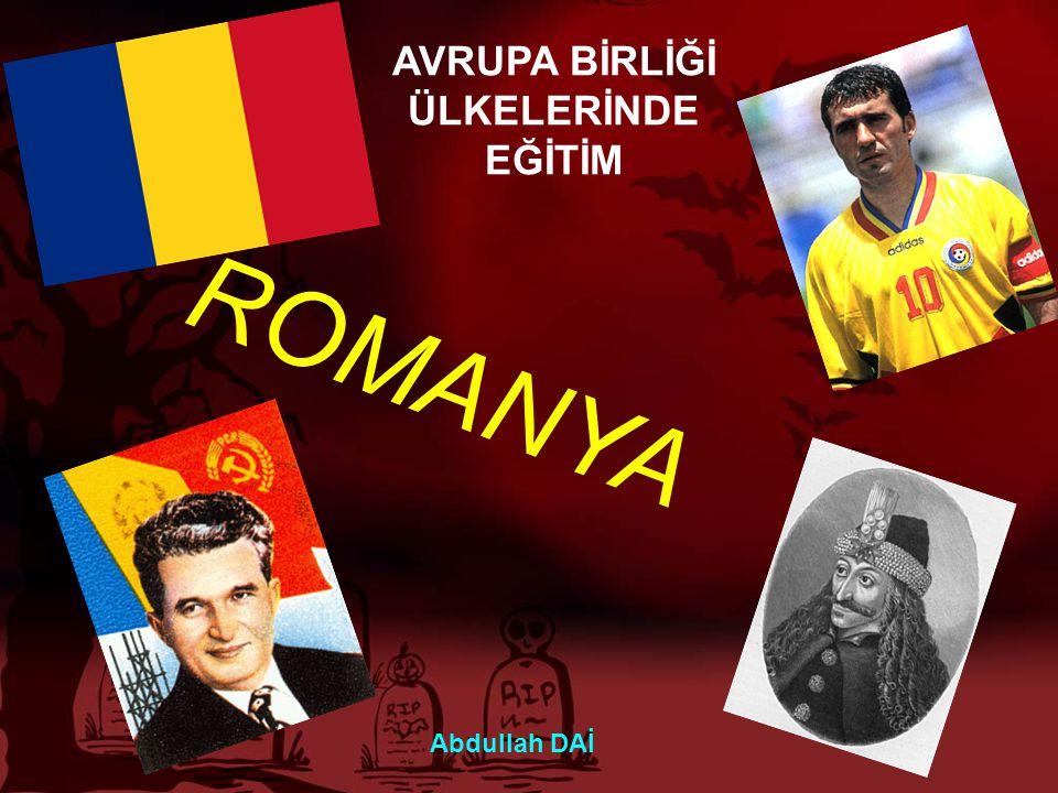 ROMANYA AVRUPA BİRLİĞİ ÜLKELERİNDE EĞİTİM Abdullah DAİ