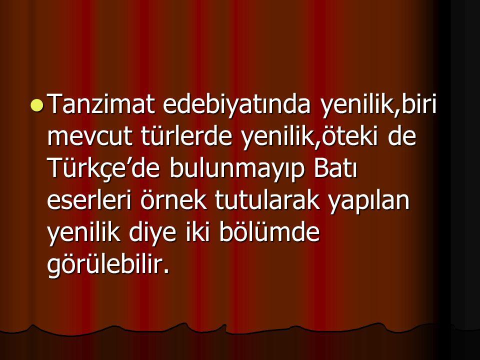 BAŞLANGICI 1839 Tanzimat Fermanı ilan edilmiştir.