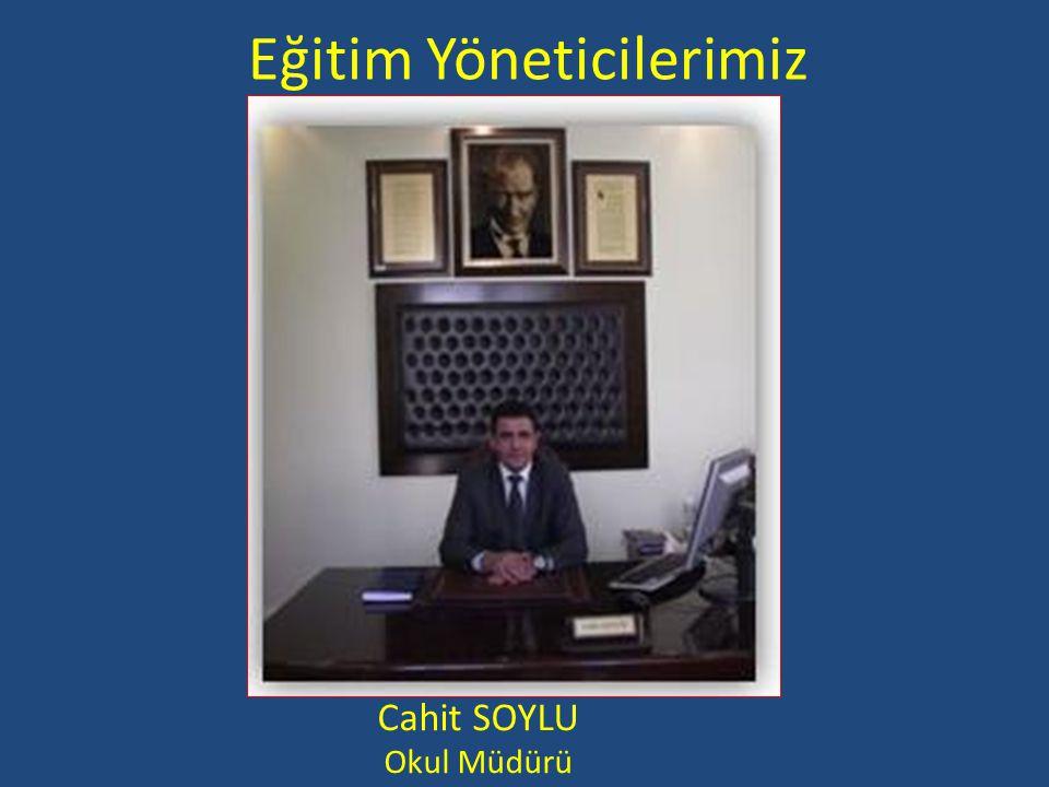 Eğitim Yöneticilerimiz Erdoğan YILMAZ Müdür YARDIMCISI Mutlu GÜREL Müdür YARDIMCISI