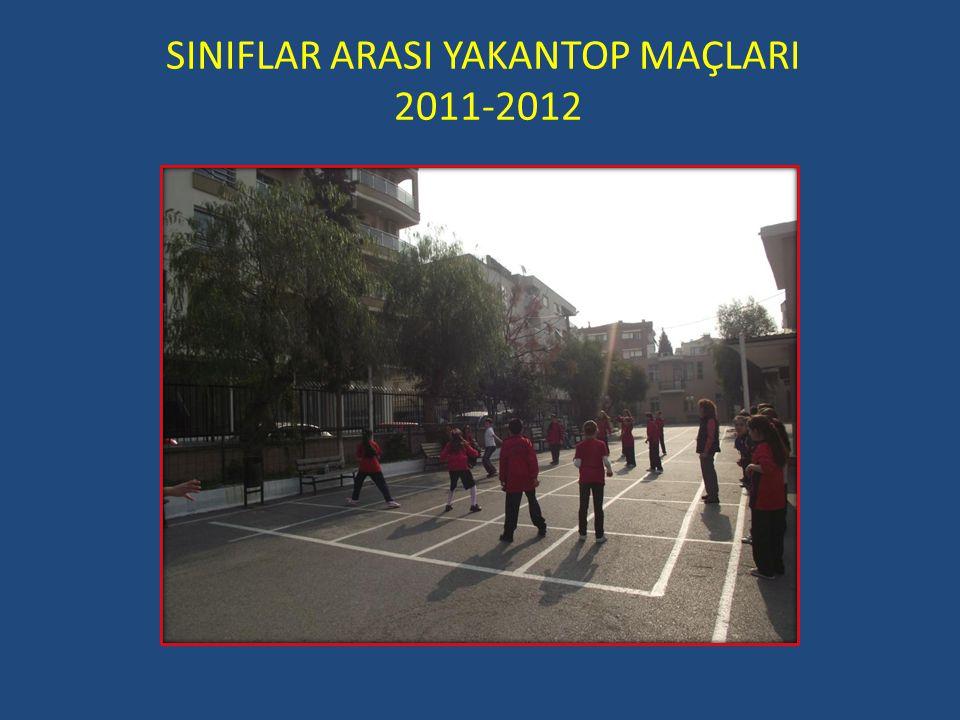 SINIFLAR ARASI YAKANTOP MAÇLARI 2011-2012