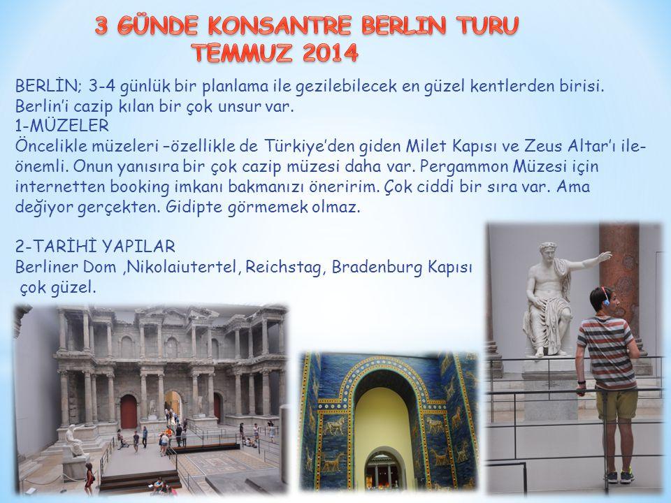 BERLİN; 3-4 günlük bir planlama ile gezilebilecek en güzel kentlerden birisi. Berlin'i cazip kılan bir çok unsur var. 1-MÜZELER Öncelikle müzeleri –öz