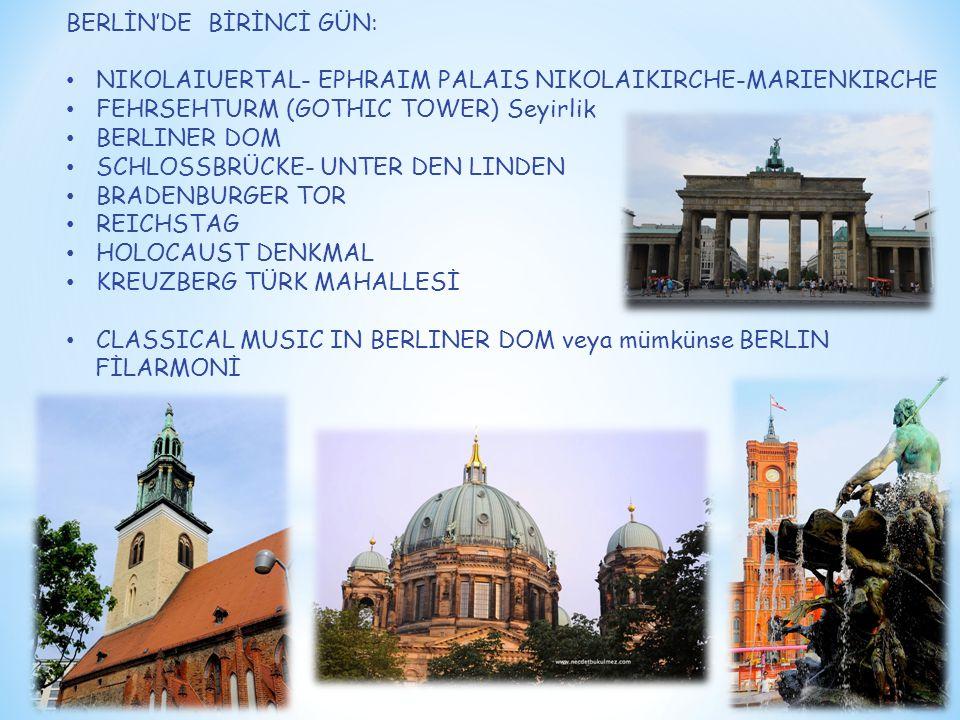 BERLİN'DE BİRİNCİ GÜN: NIKOLAIUERTAL- EPHRAIM PALAIS NIKOLAIKIRCHE-MARIENKIRCHE FEHRSEHTURM (GOTHIC TOWER) Seyirlik BERLINER DOM SCHLOSSBRÜCKE- UNTER