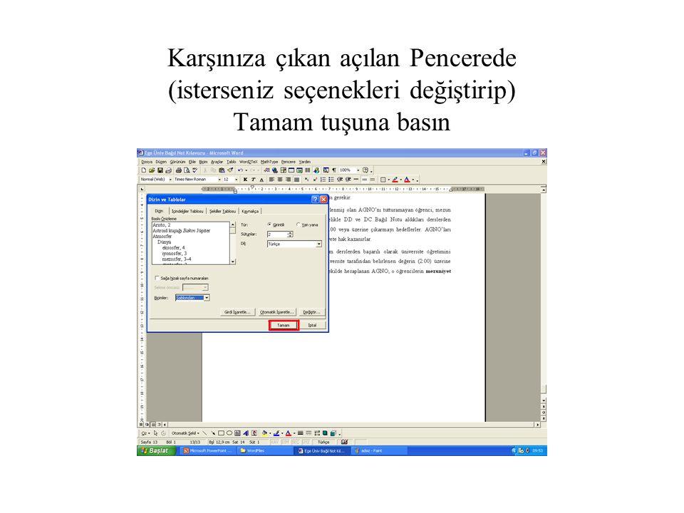 Diyalog penceresinden Yeni Belgede Birleştir veya Yazıcıda Birleştir seçeneklerinden biri seçilir