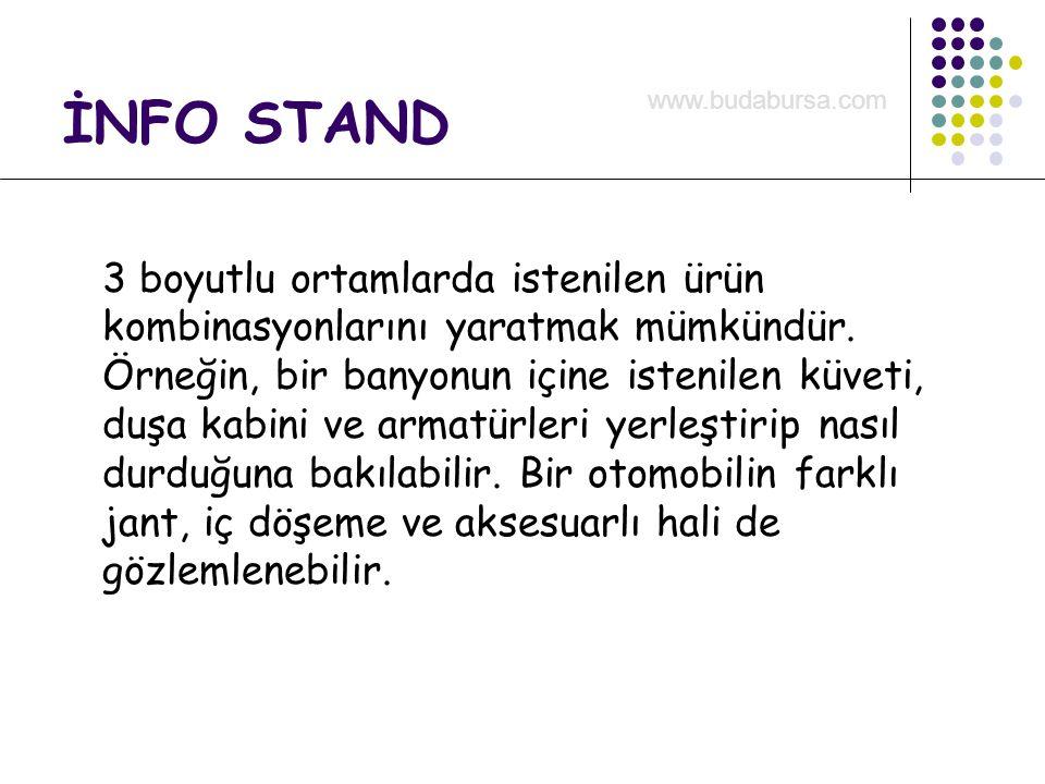 İNFO STAND 3 boyutlu ortamlarda istenilen ürün kombinasyonlarını yaratmak mümkündür.