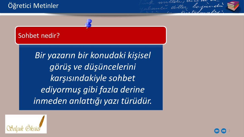 13 Türk Edebiyatında Sohbet Öğretici Metinler Şevket RadoHayat Böyledir, Eşref Saati, Saadet Yolu Suut K.
