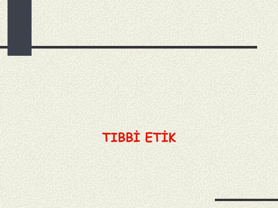 TIBBİ ETİK
