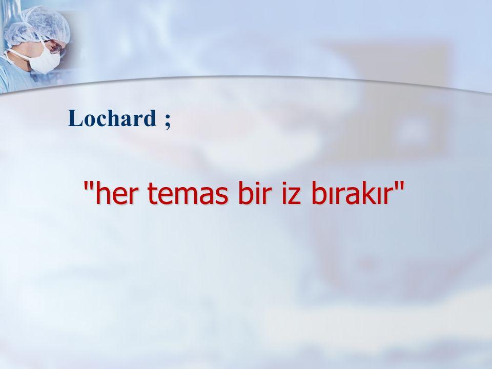 her temas bir iz bırakır Lochard ;