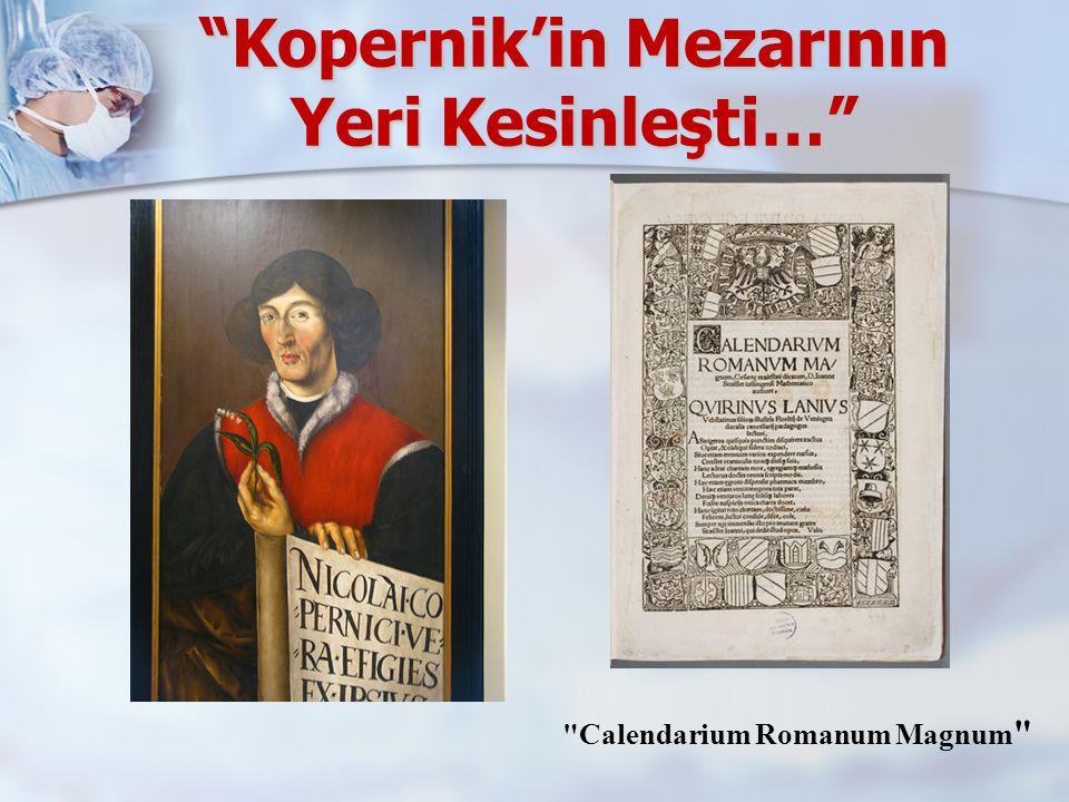 Kopernik'in Mezarının Yeri Kesinleşti… Calendarium Romanum Magnum