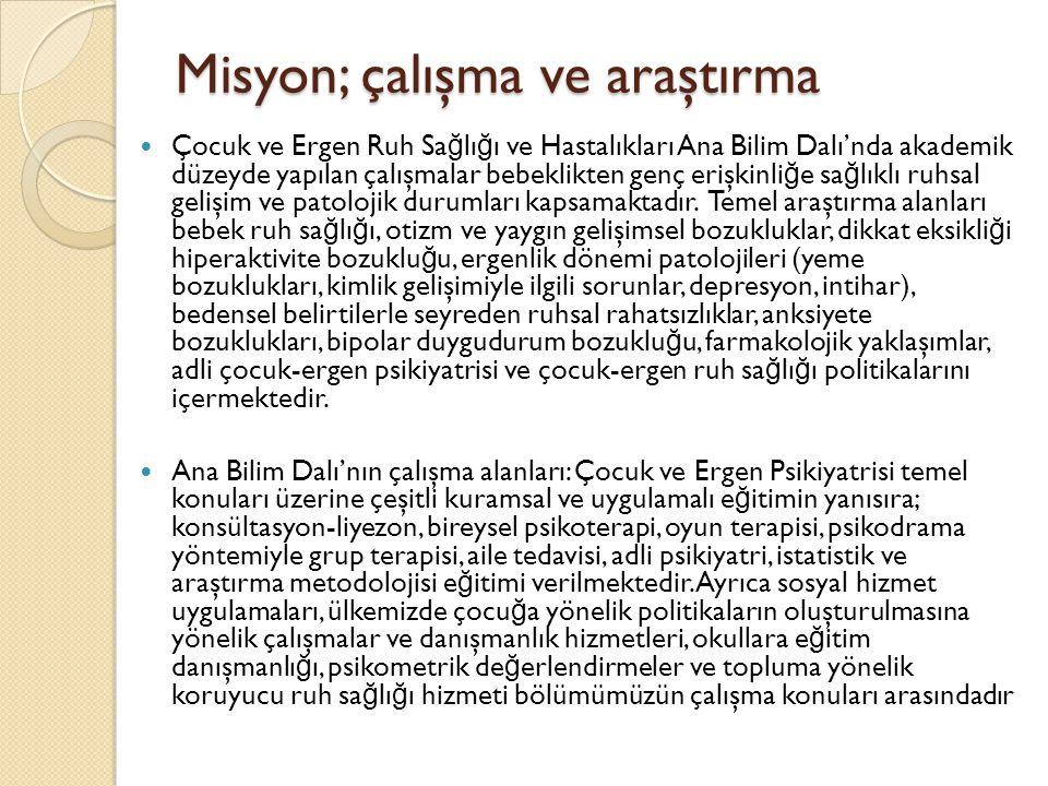 Ana Bilim Dalı Tarihçesi İ stanbul Tıp Fakültesi, Çocuk Ruh Sa ğ lı ğ ı ve Hastalıkları Ana Bilim Dalı ülkemizde kurulmuş olan bu alandaki ilk birimdir.