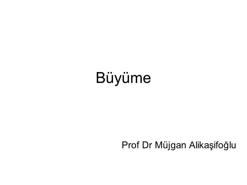 Büyüme Prof Dr Müjgan Alikaşifoğlu