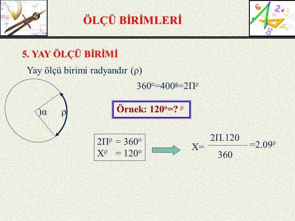 ÖLÇÜ BİRİMLERİ 5.