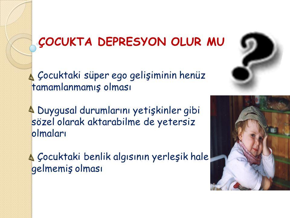 ERGENLERDE DEPRESYONUN BELİRTİLERİ İç sıkıntısı ve huzursuzluk, Dikkat toplamada güçlük çekme Kendini değersiz hissetme Okul başarısında düşme, Enerji azlığı, Uykusuzluk, Öfke patlamaları