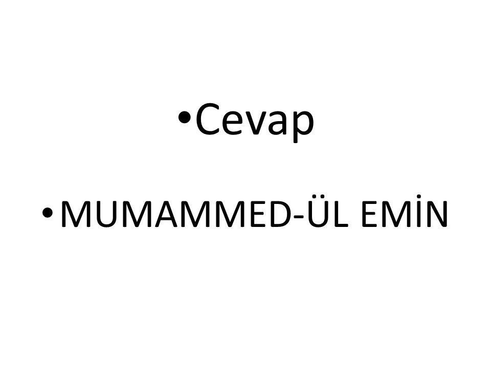 Cevap MUMAMMED-ÜL EMİN