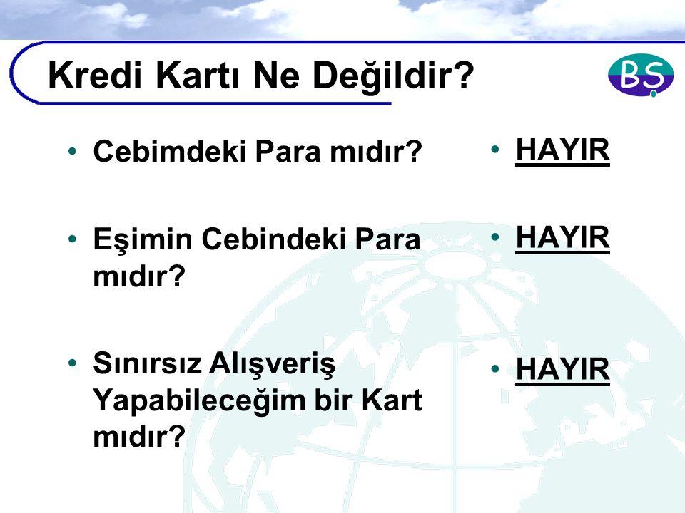 Bireysel Finansman KREDİ KARTLARI Bülent Şenver bs@bulentsenver.com www.turklider.org
