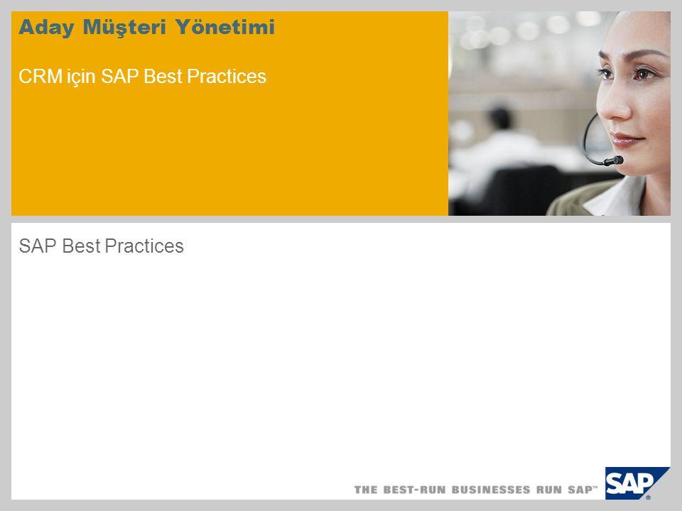 Aday Müşteri Yönetimi CRM için SAP Best Practices SAP Best Practices