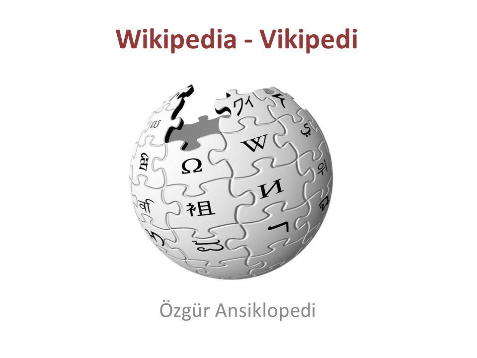 Wikipedia - Vikipedi Özgür Ansiklopedi