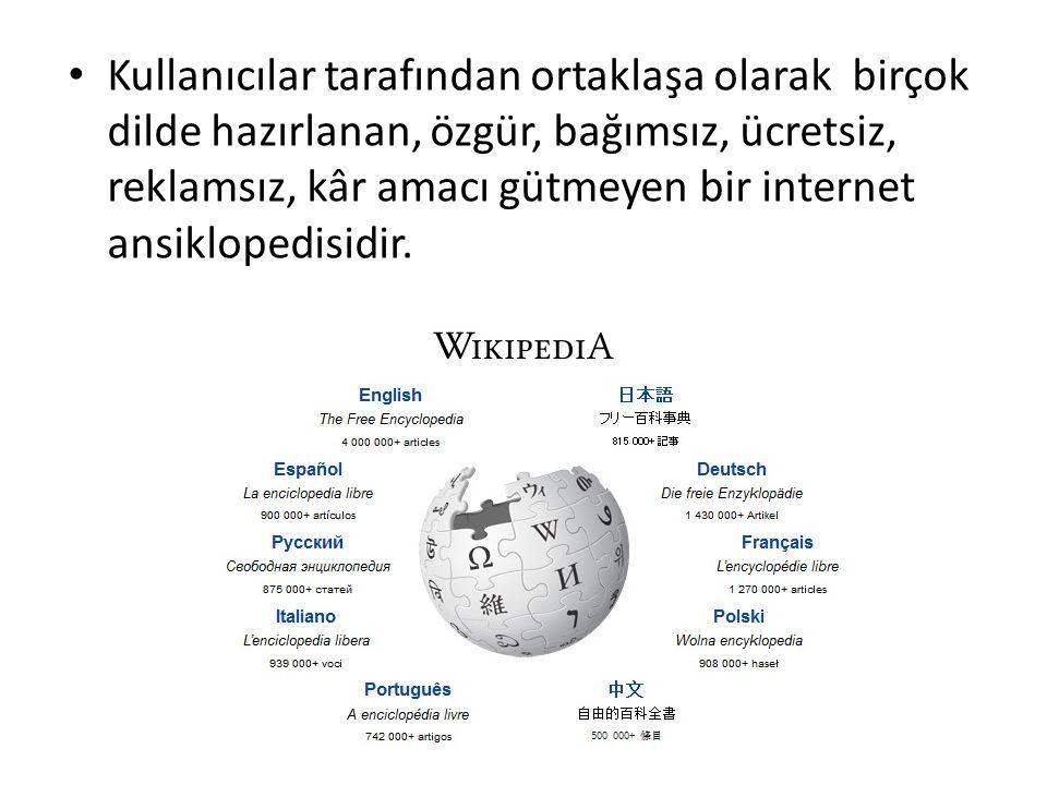 Kullanıcılar tarafından ortaklaşa olarak birçok dilde hazırlanan, özgür, bağımsız, ücretsiz, reklamsız, kâr amacı gütmeyen bir internet ansiklopedisid