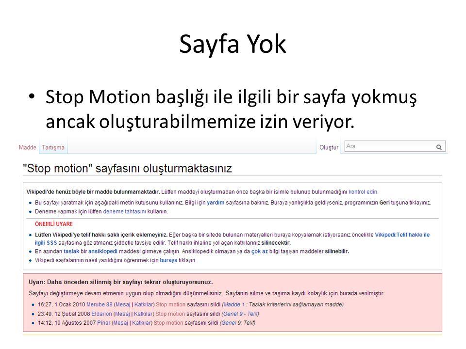 Sayfa Yok Stop Motion başlığı ile ilgili bir sayfa yokmuş ancak oluşturabilmemize izin veriyor.