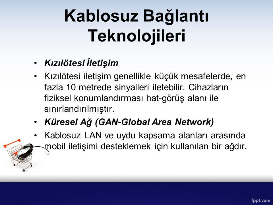 Kablosuz Bağlantı Teknolojileri Kızılötesi İletişim Kızılötesi iletişim genellikle küçük mesafelerde, en fazla 10 metrede sinyalleri iletebilir. Cihaz