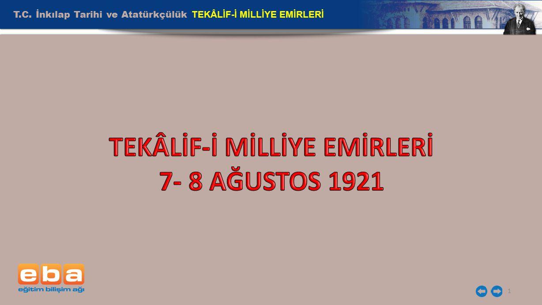 T.C. İnkılap Tarihi ve Atatürkçülük TEKÂLİF-İ MİLLİYE EMİRLERİ 1