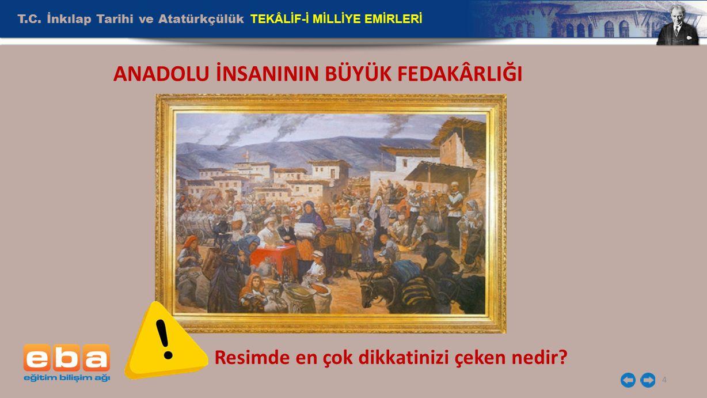 T.C.İnkılap Tarihi ve Atatürkçülük TEKÂLİF-İ MİLLİYE EMİRLERİ 5 TEKÂLİF-İ MİLLİYE EMİRLERİ 1.