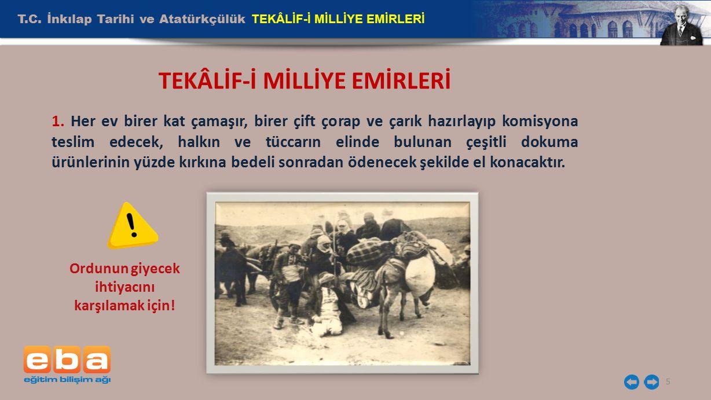 T.C.İnkılap Tarihi ve Atatürkçülük TEKÂLİF-İ MİLLİYE EMİRLERİ 6 TEKÂLİF-İ MİLLİYE EMİRLERİ 2.