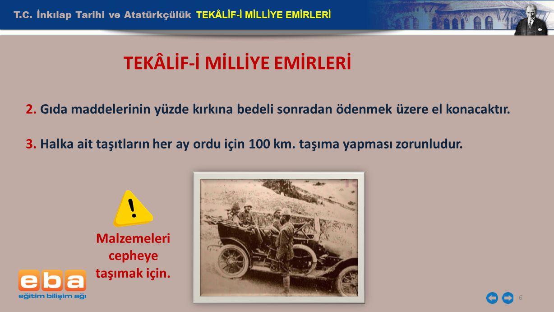 T.C.İnkılap Tarihi ve Atatürkçülük TEKÂLİF-İ MİLLİYE EMİRLERİ 7 TEKÂLİF-İ MİLLİYE EMİRLERİ 4.