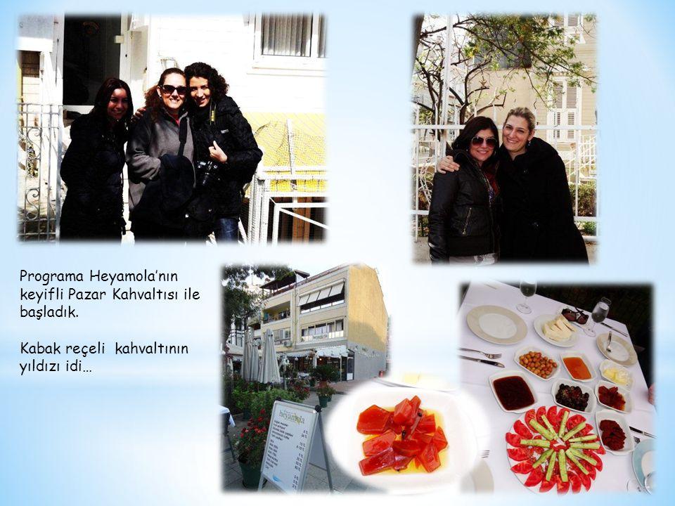 Programa Heyamola'nın keyifli Pazar Kahvaltısı ile başladık. Kabak reçeli kahvaltının yıldızı idi…