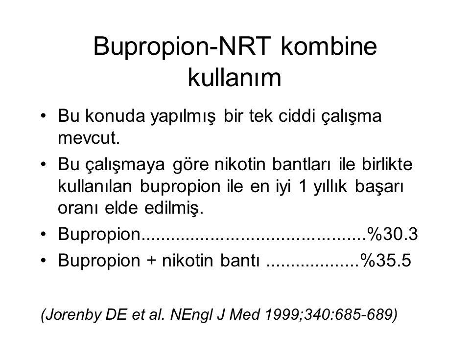 Bupropion-NRT kombine kullanım Bu konuda yapılmış bir tek ciddi çalışma mevcut.