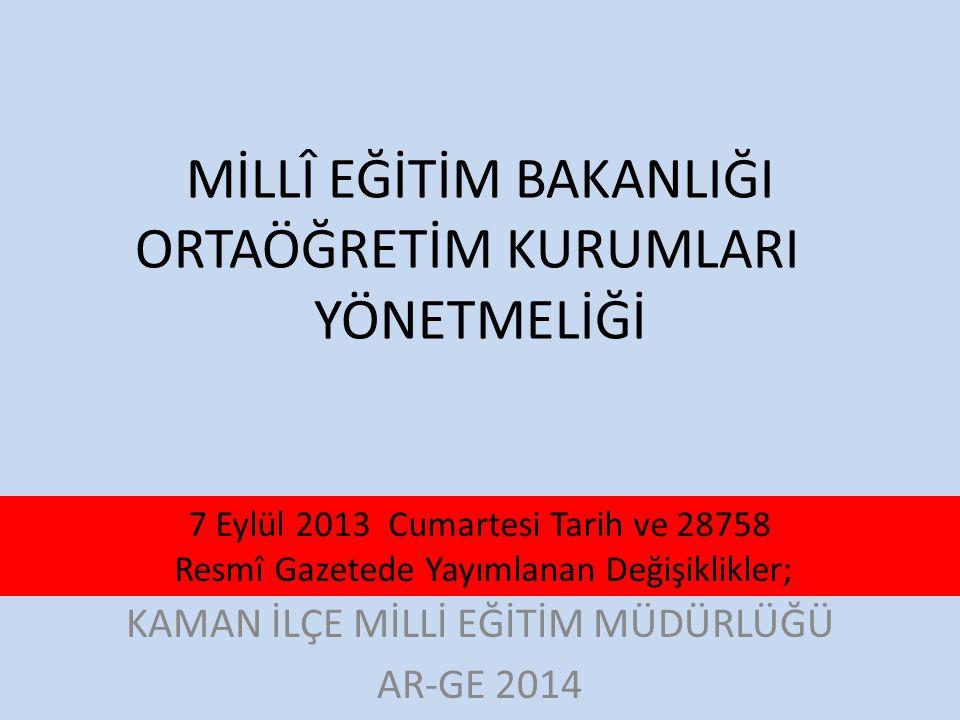 M.E.B.Ortaöğretim Kurumları Yönetmeliği 9.