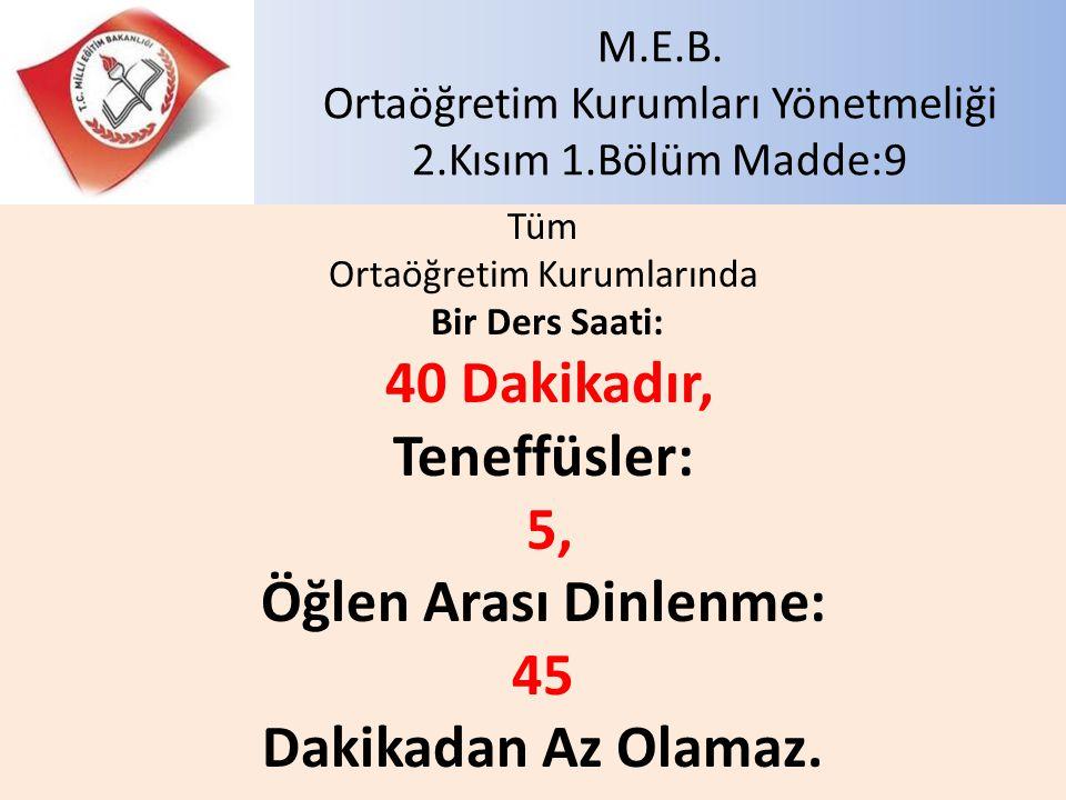M.E.B.Ortaöğretim Kurumları Yönetmeliği 4. Kısım 3.