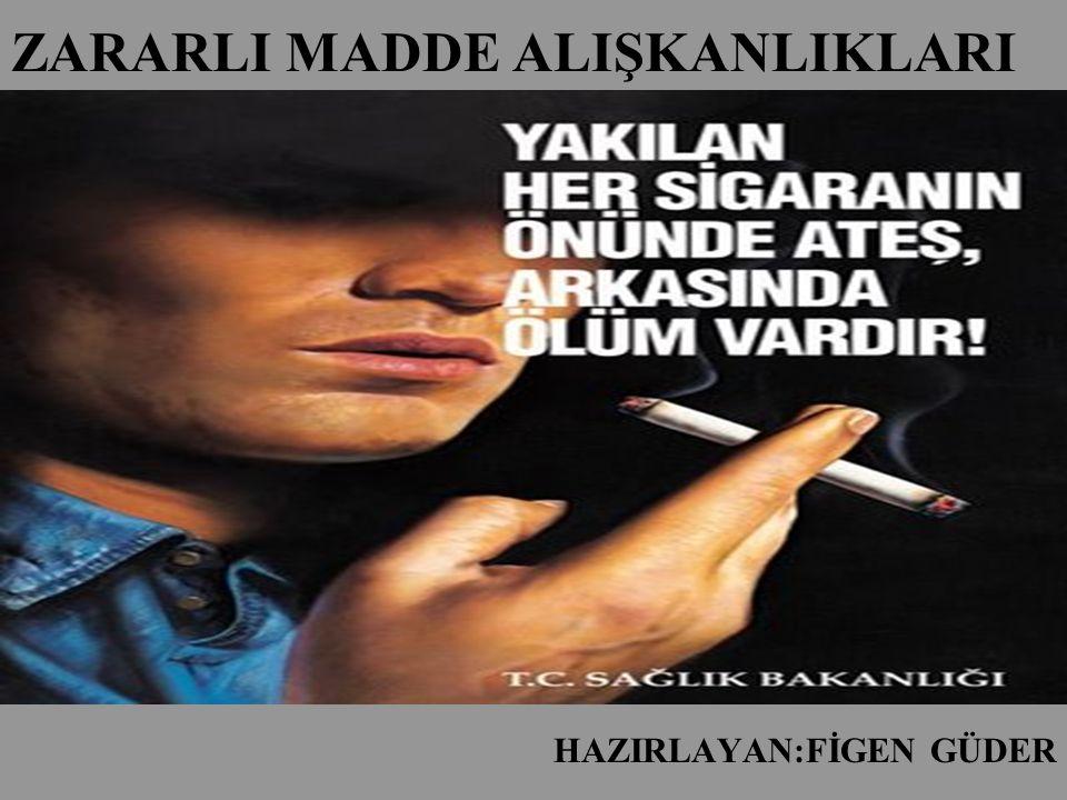 Sigara dumanında 4000 çeşit kimyasal madde vardır.