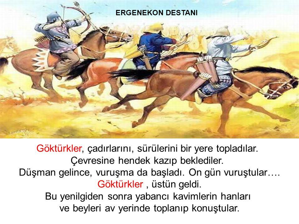 Dediler ki.., Atalarımızdan işittik; Ergenekon dışında geniş ülkeler, güzel yurtlar varmış.