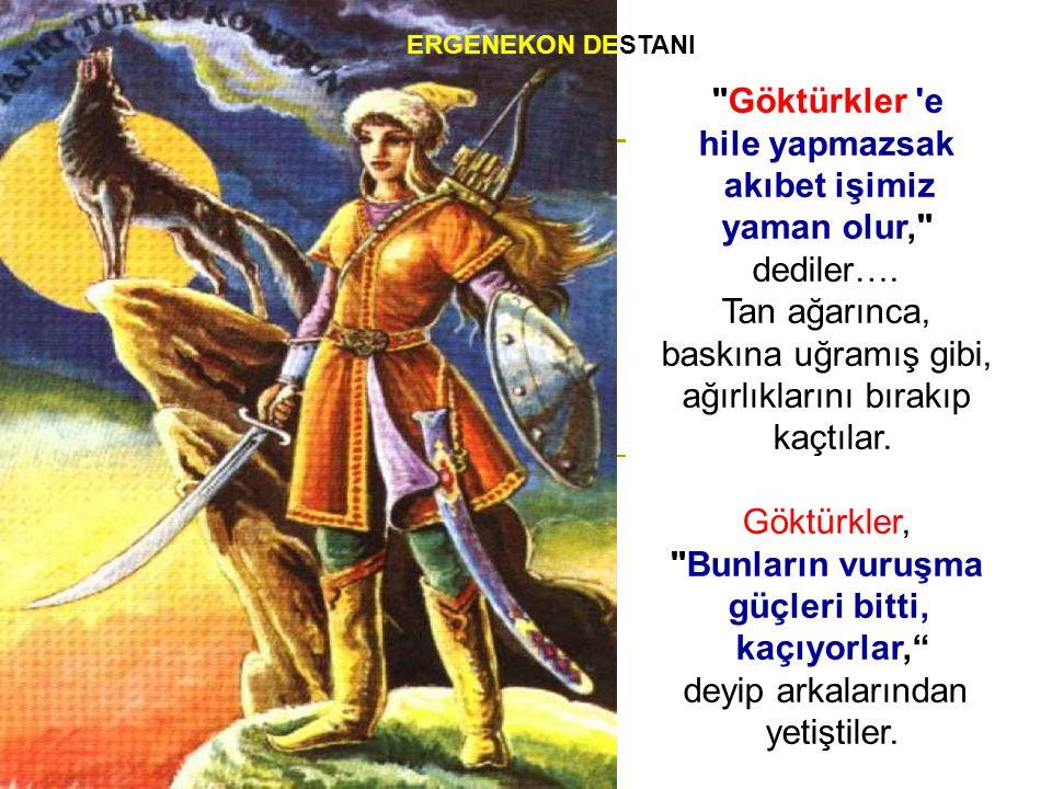 Kurultay bu kararı alınca, Göktürkler, Ergenekon dan çıkmak için yol aradılar,bulamadılar… ERGENEKON DESTANI