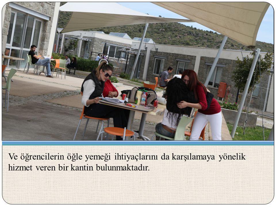 Ve öğrencilerin öğle yemeği ihtiyaçlarını da karşılamaya yönelik hizmet veren bir kantin bulunmaktadır.