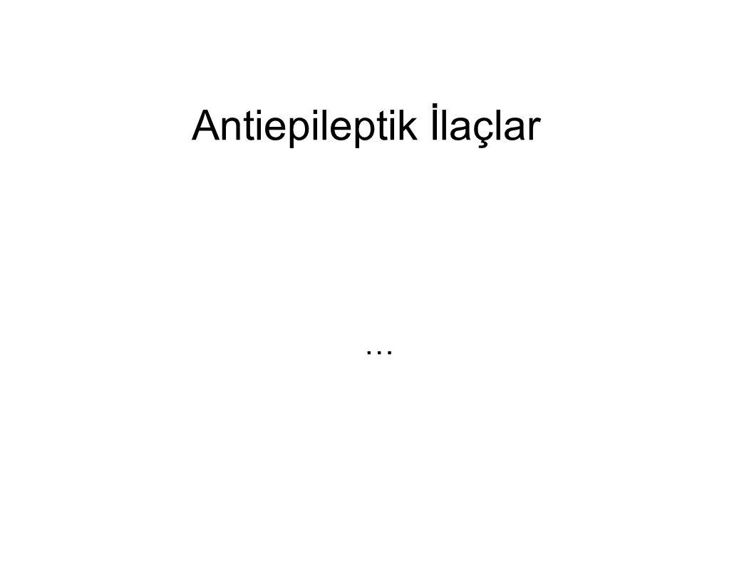 Antiepileptik İlaçlar …